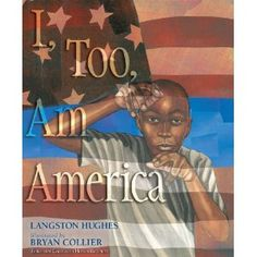 I, Too Am America by Langston Hughes