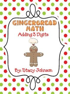 Gingerbread 3 digit addition game Free