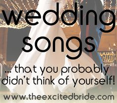Songs for the wedding.