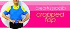 DIY: Crea tu propio cropped top