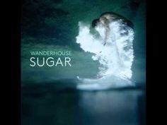 wanderhouse; sugar
