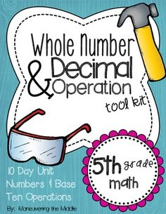 Whole Number & Decimal Operations 5.NBT {5th Grade}