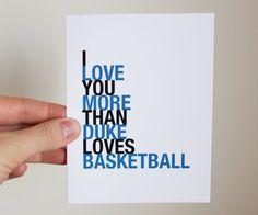 Duke Basketball Card I Love You More Than Duke