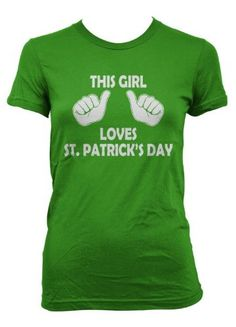 This Girl Loves St. Patrick's Day T