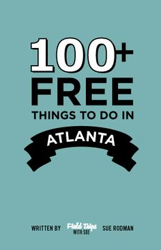 100  Free Things to Do This Summer with Your Kids!