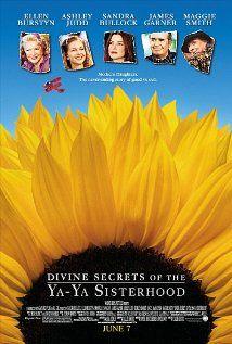Divine Secrets of the Ya-Ya Sisterhood (2002) - a good movie about sisterhood
