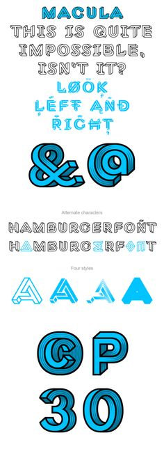 Macula, the impossible typeface by Fonthausen , via Behance