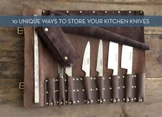 10 Creative Ways To Store Your Kitchen Knives