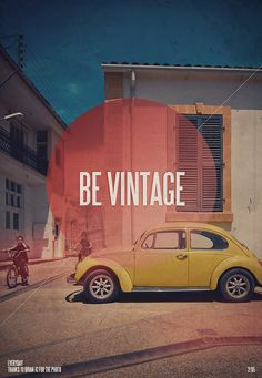 Be Vintage... i love this