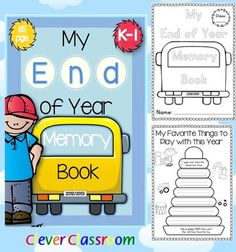 """Emma just revised this great little book to include the 2013-2014 dates... check it out!  """"End of Year Memory Book and Activities K-1 Uni""""t - 65 pages  $"""