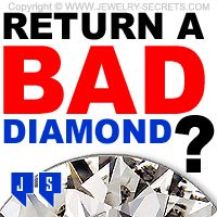 ► ► Can you Return a Bad Diamond? Find out...