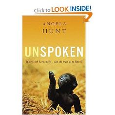 Recommended by Randy Alcorn in WORLD Magazine Unspoken