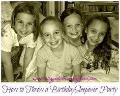 How to Throw a Sleepover Birthday Party for Girls