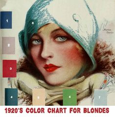 1920S-COLOR-CHART-FOR-BLONDES  Miss Laurene Hempstead, an expert in color harmonies, writes the first in a series of four 1920′s beauty articles on color for the four different types of feminine beauty.