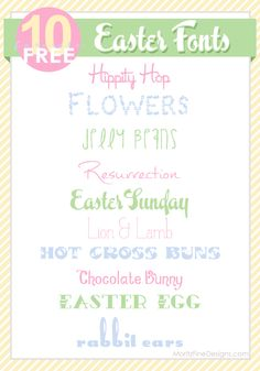 Top 10 Easter Fonts free to download and use on Easter Printables, Easter Invitations, Easter decorations and more.
