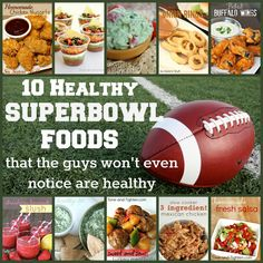Healthy SUPERBOWL foods that nobody will even realize are healthy!