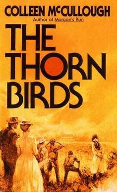 The Thornbirds by Colleen Mc Cullough. An epic novel spanning generations, set in Australia.