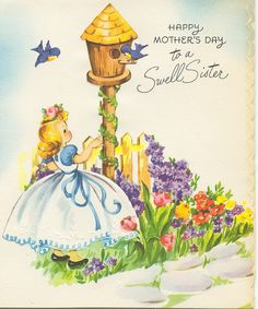 Happy Mother's Day to a swell sister. #vintage #Mothers_Day #cards #cute