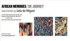 """Lola de Miguel. """"African Memories: The Journey"""" Solo exhibition at Desearte Gallery, October 2014."""