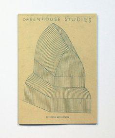 Greenhouse Studies  Philippe Weisbecker
