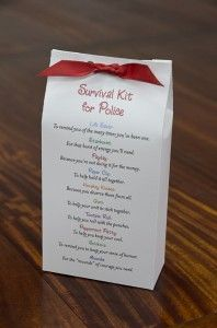 Survival Kit for Police/Military/Firefighter---I guess I could make something for the groom!!  FDNY!