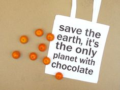 Reusable shopping bag by constarlation on Etsy - I think I need this! planets, chocolates, shopping bags, chocolate quotes, birthdays, allison birthday, earth day, chocol quot, quot bag