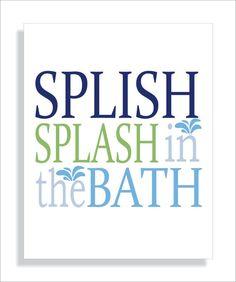 Kids Bathroom Art Print Splish Splash in the Bath, Typography, Nursery Wall Art, Childrens bathroom decor, blue and green - 8x10. $12.00, via Etsy.