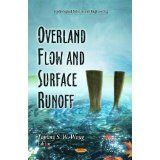 Overland Flow and Surface Runoff (Hydrological Science and Engineering) (Hardcover)  #summer