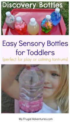 Sensory or Discovery Bottles for toddlers -easy ideas with things you probably have on hand.  Great for playtime, bathtime or to calm an upset child.  These cost almost nothing to make so a great toy for the car or trips!