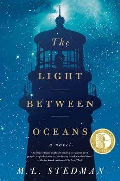The Light Between Oceans.  A good read!