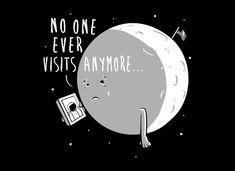Poor moon.