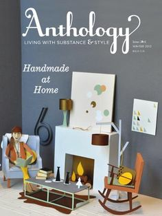 Anthology Magazine Issue No. 6, Handmade at Home. Cover illustration by Chloe Fleury.
