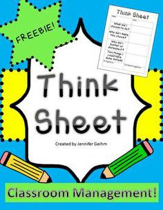 Think Sheet - Classroom Management {FREEBiE}