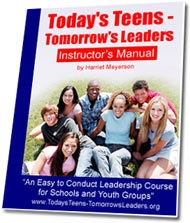FREE bonus report    Easy Ways to Teach Leadership Skills to Teens     Additional free bonus: Leadership tips newsletter.