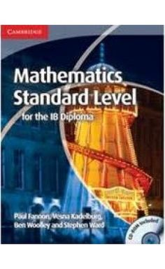 This highly illustrated coursebook and accompanying CD-ROM forms part of our completely new Mathematics for the IB Diploma series. ISBN: 9781107613065