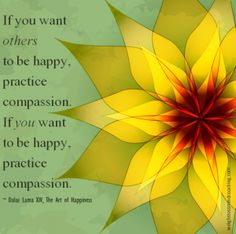If you want to be happy, show compassion #Kind