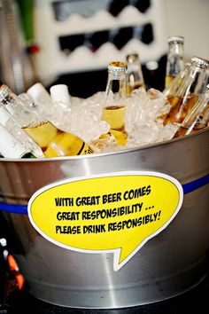 With Great Beer comes great responsibility...beer tub sign for a party.