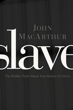 John MacArthur book....find out about your identity