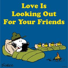 Love is looking out for your friends.