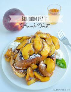 Bourbon Peach French Toast