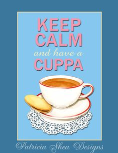Keep Calm and Have a Cuppa illustration by PatriciaSheaDesigns, 20.00