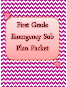 First Grade Emergency Sub Plan Packet (19 pages!)