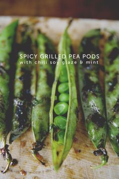 spicy grilled pea pods wchili soy glaze   mint