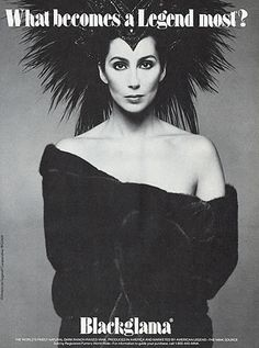 "Cher - Blackglama Mink ""What Becomes A Legend Most?"" Ad Campaign (1986)."