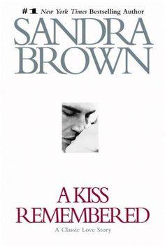 I like Sandra Brown's books