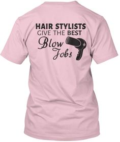 Hairstylist Jobs : Hair Stylist Give The Best Blow Jobs!