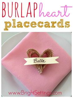 These are soooo cute!!  diy burlap heart place cards