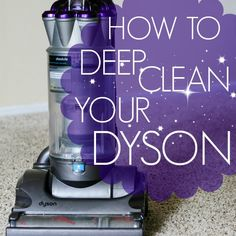 How To: Deep Clean Your Dyson Vacuum. Good to know. Have had my Dyson for about 6 months, it's probably time. :)
