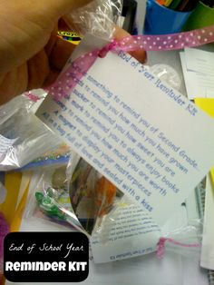 End of School Year Reminder Kit - The kit includes simple items to remind the child of their time in the current grade.  Some items include a seed to remind them of how much they have grown and a bookmark to remind them to read/always enjoy books, etc.