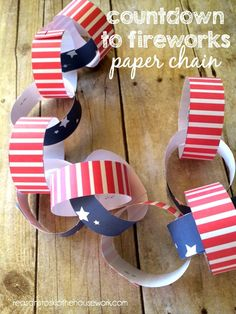 Countdown To Fireworks Paper Chain - Reasons To Skip The Housework